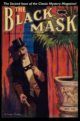 Pulp Classics: The Black Mask Magazine (Vol. 1, No. 2 - May 1920) (Paperback)