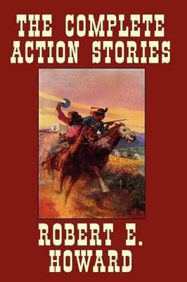 The Complete Action Stories (Paperback)