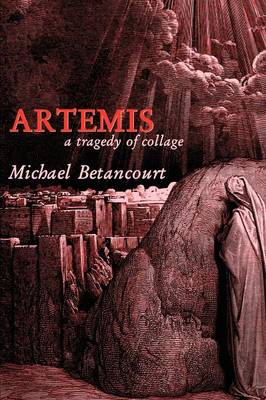 Artemis: A Tragedy of Collage (Paperback)
