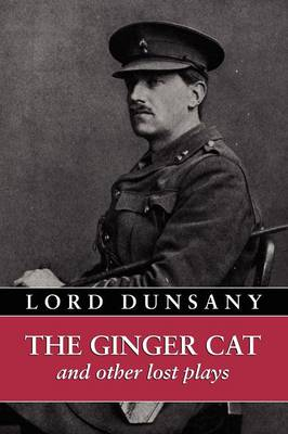 The Ginger Cat and Other Lost Plays (Paperback)
