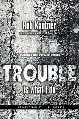 Trouble is What I Do (Point Blank) (Paperback)