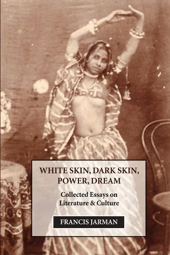 White Skin, Dark Skin, Power, Dream (Paperback)