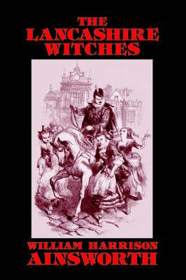 The Lancashire Witches (Hardback)