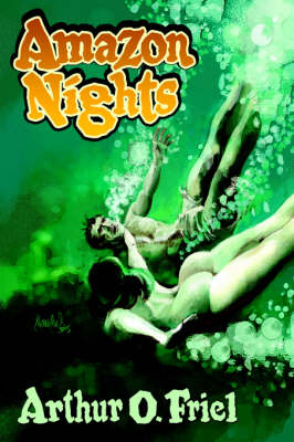 Amazon Nights: Classic Adventure Tales from the Pulps (Paperback)