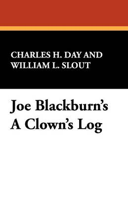 Joe Blackburn's A Clown's Log (Paperback)