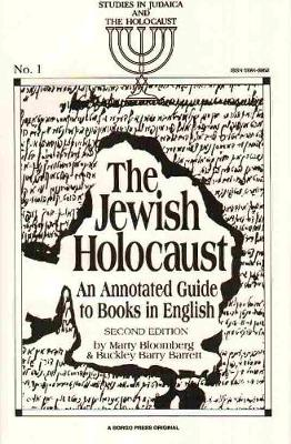 The Jewish Holocaust: an Annotated Guide to Books in English (Paperback)
