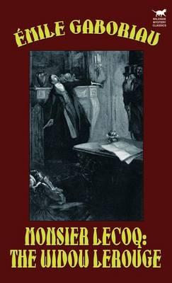Monsieur Lecoq: The Widow LeRouge (Hardback)