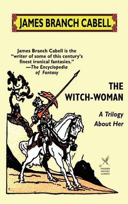 The Witch-Woman: A Trilogy About Her (Hardback)