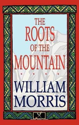 The Roots of the Mountain (Hardback)