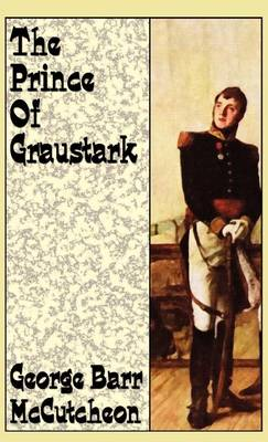 The Prince of Graustark (Hardback)
