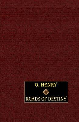 Roads of Destiny (Paperback)