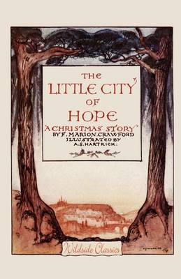 The Little City of Hope: A Christmas Story (Paperback)