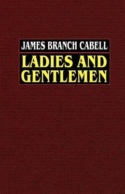 Ladies and Gentlemen (Paperback)