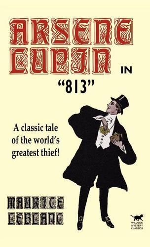 Arsene Lupin in 813 (Hardback)