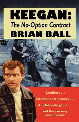 Keegan: the No-Option Contract (Paperback)