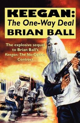 Keegan: the One-Way Deal (Paperback)