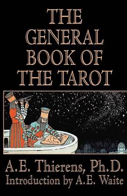 The General Book of the Tarot (Paperback)