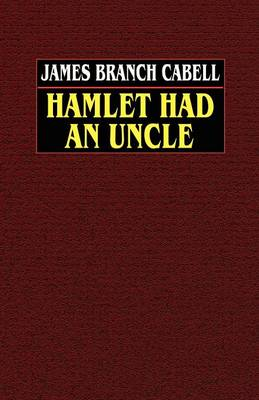 Hamlet Had an Uncle (Paperback)
