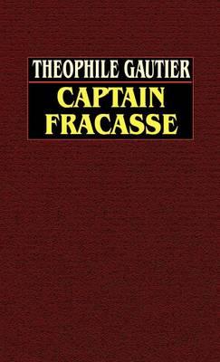 Captain Fracasse (Hardback)