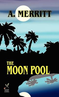 The Moon Pool (Hardback)