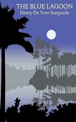The Blue Lagoon (Hardback)