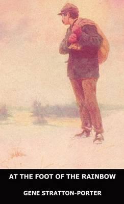 At the Foot of the Rainbow (Hardback)