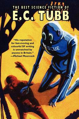 The Best Science Fiction of E.C. Tubb (Paperback)
