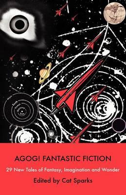 Agog! Fantastic Fiction (Paperback)