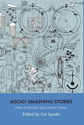 Agog! Smashing Stories (Hardback)