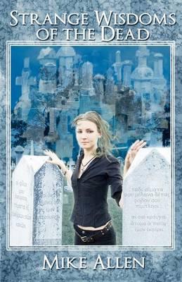 Strange Wisdoms of the Dead (Paperback)