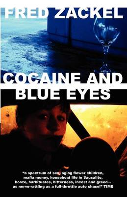 Cocaine and Blue Eyes (Paperback)