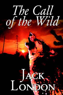The Call of the Wild (Hardback)