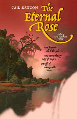 The Eternal Rose (Paperback)