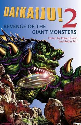 Daikaiju!2 Revenge of the Giant Monsters (Paperback)