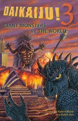 Daikaiju!3 Giant Monsters Vs the World (Paperback)