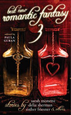 Best New Romantic Fantasy: v. 3 (Paperback)