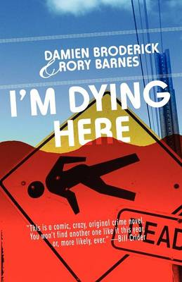 I'm Dying Here (Paperback)