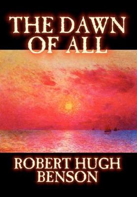 The Dawn of All (Hardback)