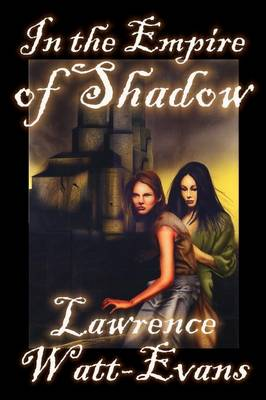 In the Empire of Shadow (Paperback)