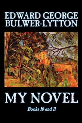 My Novel: bk.10 & 11 (Paperback)