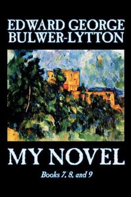 My Novel: bk.7,8 & 9 (Paperback)