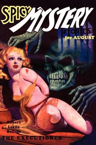 Pulp Classics: Spicy Mystery Stories (August 1935 - Vol. 1, No. 4) (Paperback)