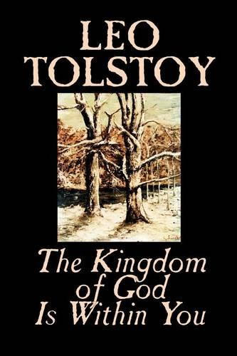 The Kingdom of God is within You (Paperback)