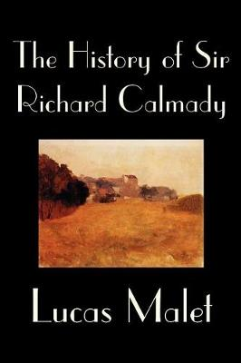 The History of Sir Richard Calmady (Paperback)