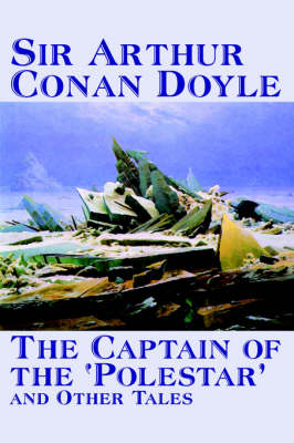 The Captain of the 'Polestar' and Other Tales (Paperback)