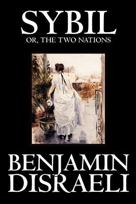Sybil, or the Two Nations (Paperback)