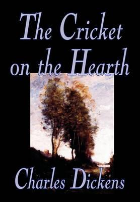 The Cricket on the Hearth (Hardback)