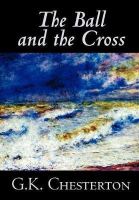 The Ball and the Cross (Hardback)