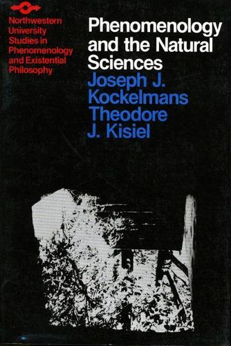 Phenomenology and the Natural Sciences - Studies in Phenomenology and Existential Philosophy (Paperback)