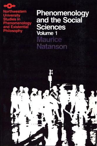 Phenomenology and the Social Sciences - Studies in Phenomenology and Existential Philosophy (Paperback)